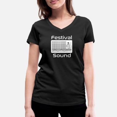 Mixer festival sound mixer - Women's Organic V-Neck T-Shirt by Stanley & Stella