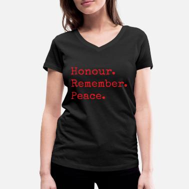Lest We Forget Honour. Remember. Peace. Remembrance Day Gifts - Women's Organic V-Neck T-Shirt by Stanley & Stella