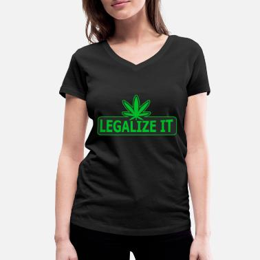 Legalize It Legalize It - Women's Organic V-Neck T-Shirt by Stanley & Stella