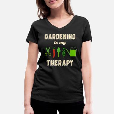 Therapy Gardening is my Therapy Funny garden flower - Women's Organic V-Neck T-Shirt
