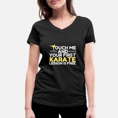 Karate Karate saying fighter martial arts gift - Women's Organic V-Neck T-Shirt
