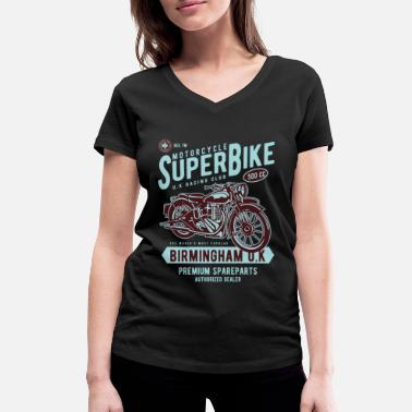 Super Bike SUPER BIKE - Motorcycle Bike Shirt Motorbike - Women's Organic V-Neck T-Shirt