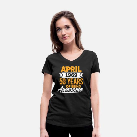 Birthday T-Shirts - April 1969 - Women's Organic V-Neck T-Shirt black