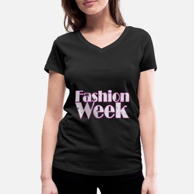 Week Fashion Week - Fashion Week - Women's Organic V-Neck T-Shirt