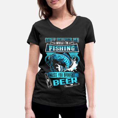 Visser Don't Bother Me While I'm Fishing - Beer - EN - Vrouwen V-hals bio T-shirt