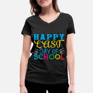 School Last day of school - Women's Organic V-Neck T-Shirt