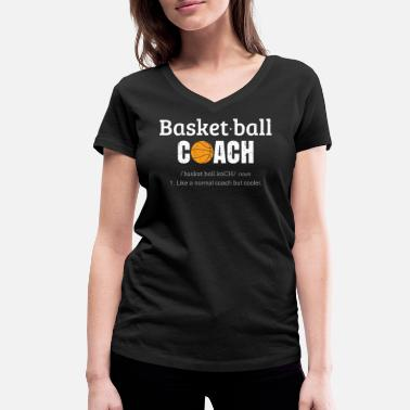 Basketball Coach - Women's Organic V-Neck T-Shirt