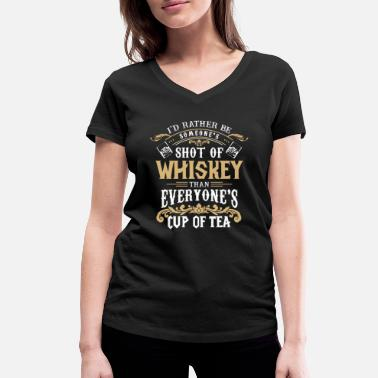 Whiskey Shot of Whiskey - cool whisky drinking - Women's Organic V-Neck T-Shirt