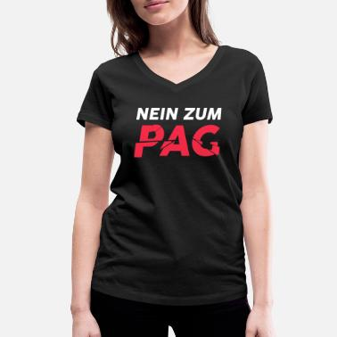 Lawsuit No to the PAG! Police State Demo Anti surveillance - Women's Organic V-Neck T-Shirt