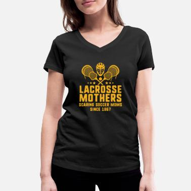 Soccer Scaring Soccers Moms - Lacrosse Mom Lax Supporter - T-shirt bio col V Femme