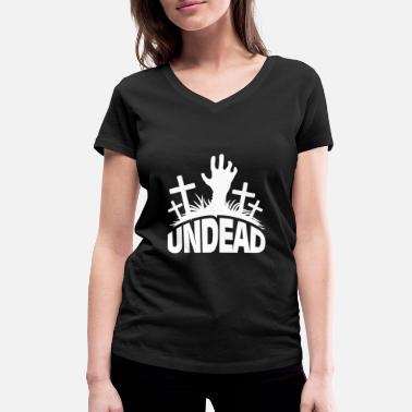 Undeath Undead - New Zombie, Cemetery & Halloween Theme - Women's Organic V-Neck T-Shirt