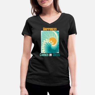 Happiness Happiness comes in the wave - Women's Organic V-Neck T-Shirt