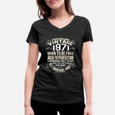 Birthday PREMIUM VINTAGE 1971 - Women's Organic V-Neck T-Shirt