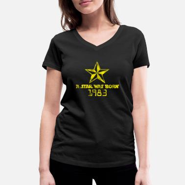 Born In Born 1983 Born Star Was Born Born in 1983 - Women's Organic V-Neck T-Shirt