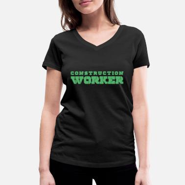 Construction Worker Construction worker construction work worker construction construction worker - Women's Organic V-Neck T-Shirt