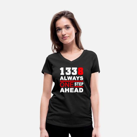 Typography T-Shirts - 1338 Always one Step ahea - Women's Organic V-Neck T-Shirt black
