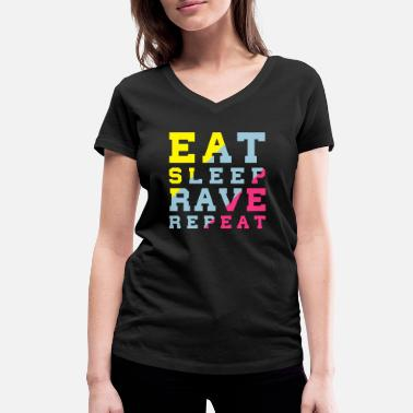 Rave EAT SLEEP RAVE REPEAT - Women's Organic V-Neck T-Shirt