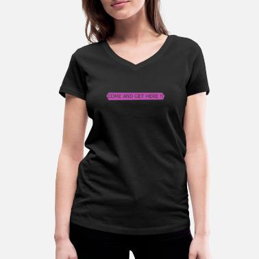 Come COME - Women's Organic V-Neck T-Shirt