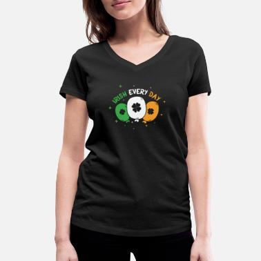 Pride Irish Every Day St Patrick's Day - Women's Organic V-Neck T-Shirt