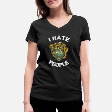 I HATE PEOPLE Medusa T-Shirt Gift - Women's Organic V-Neck T-Shirt