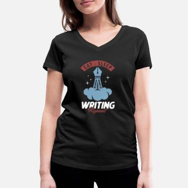 Author Eat Sleep Writing Repeat Author Writer Bookworm - Women's Organic V-Neck T-Shirt