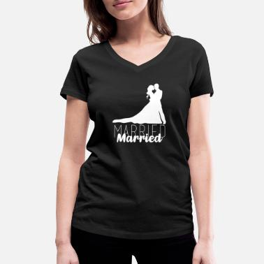 Marry Married, married, wedding - Women's Organic V-Neck T-Shirt