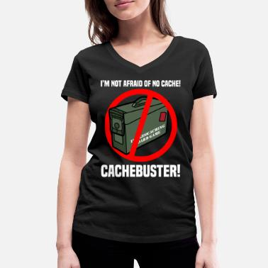 Geocachers CACHEBUSTER GEOCACHING Geo Caching slogan - Women's Organic V-Neck T-Shirt