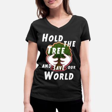 Planet Hold the tree and save the world. - Frauen Bio T-Shirt mit V-Ausschnitt