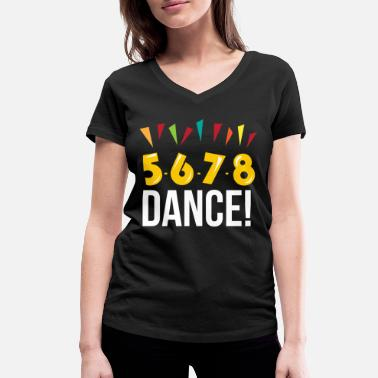 Country 5 6 7 8 Ligne Dance Line Linedancing Country - T-shirt bio col V Femme
