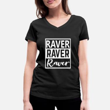 Dub Raver 4 Ever Techno Rave Party Trance Electro - T-shirt med V-udskæring dame