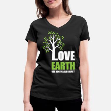 Atomkraft Love Earth - Use Renewable Energy - Frauen Bio T-Shirt mit V-Ausschnitt