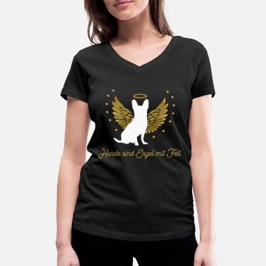 Chihuahua dogs are angels with fur - gift - Women's Organic V-Neck T-Shirt