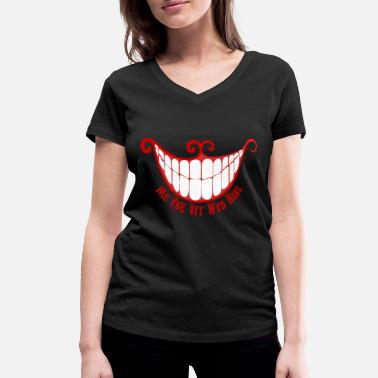 Mad We are all mad here! - Women's Organic V-Neck T-Shirt