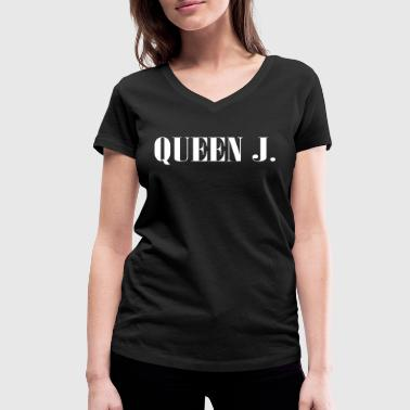 Queen J. You are the Queen! - Women's Organic V-Neck T-Shirt by Stanley & Stella