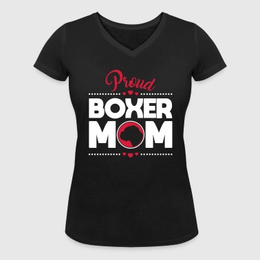 Proud Boxer MOM - Boxer Momma dogs love - Women's Organic V-Neck T-Shirt by Stanley & Stella