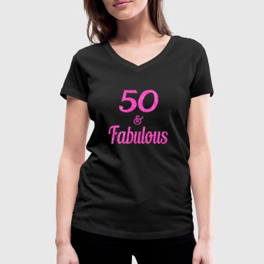 50 and Fabulous - Women's Organic V-Neck T-Shirt by Stanley & Stella