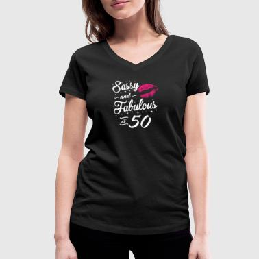 Sassy and Fabulous At 50 - Women's Organic V-Neck T-Shirt by Stanley & Stella