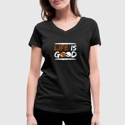 Life is Good with Football TOUCHDOWN GIFT - Women's Organic V-Neck T-Shirt by Stanley & Stella