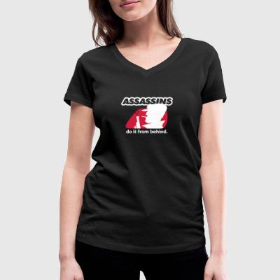 Assassin Do It From Behind, Don't Joke Around. - Women's Organic V-Neck T-Shirt by Stanley & Stella
