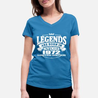 Born 1972 Legends are born in november 1972 - Women's Organic V-Neck T-Shirt by Stanley & Stella