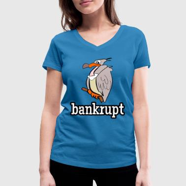 bankrupt broke vulture - Women's Organic V-Neck T-Shirt by Stanley & Stella