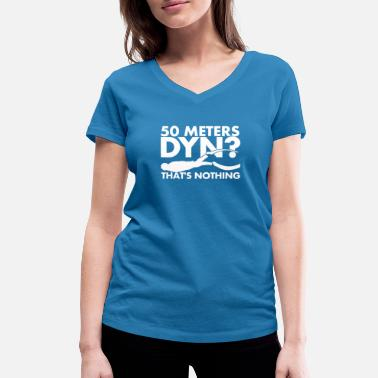 Freediving 50 Meters DYN - That's nothing - Women's Organic V-Neck T-Shirt by Stanley & Stella
