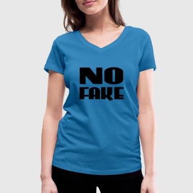 No Fake - Women's Organic V-Neck T-Shirt by Stanley & Stella