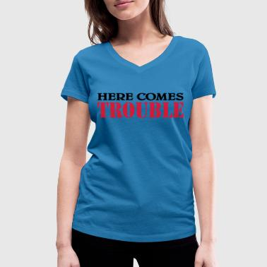 Here comes trouble - Women's Organic V-Neck T-Shirt by Stanley & Stella