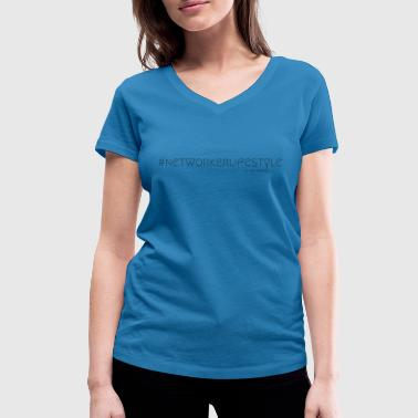 Selfemployed NETWORKERLIFESTYLE - Hustle Fashion by AMTDesign - Women's Organic V-Neck T-Shirt by Stanley & Stella
