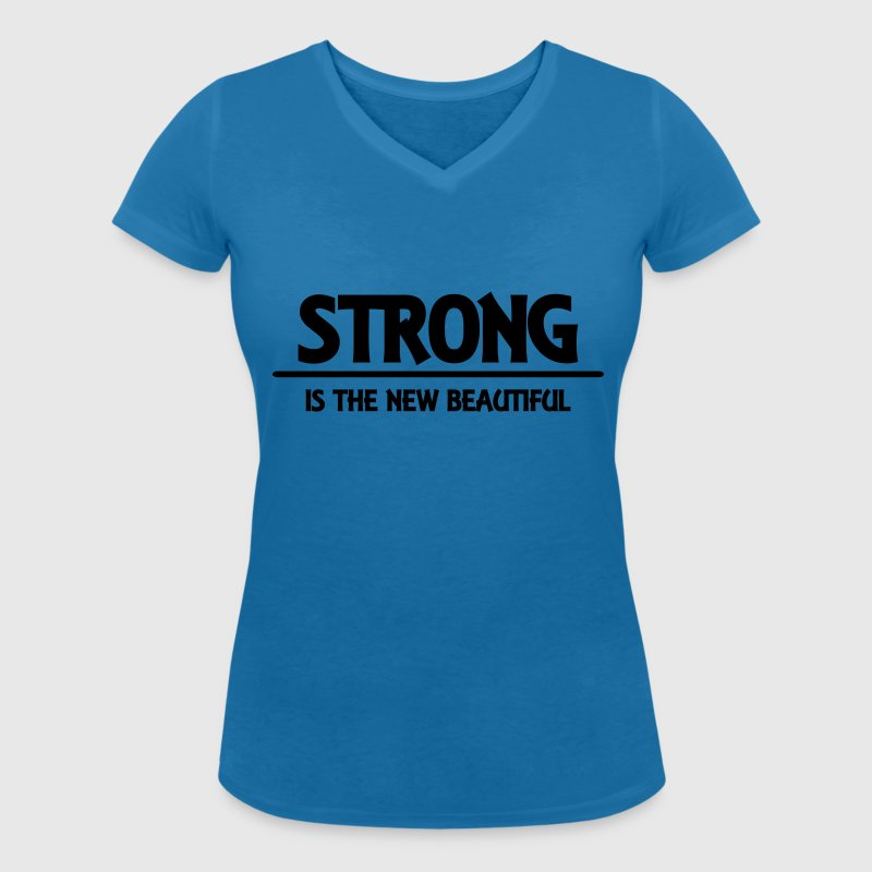 Strong is the new beautiful - Vrouwen bio T-shirt met V-hals van Stanley & Stella