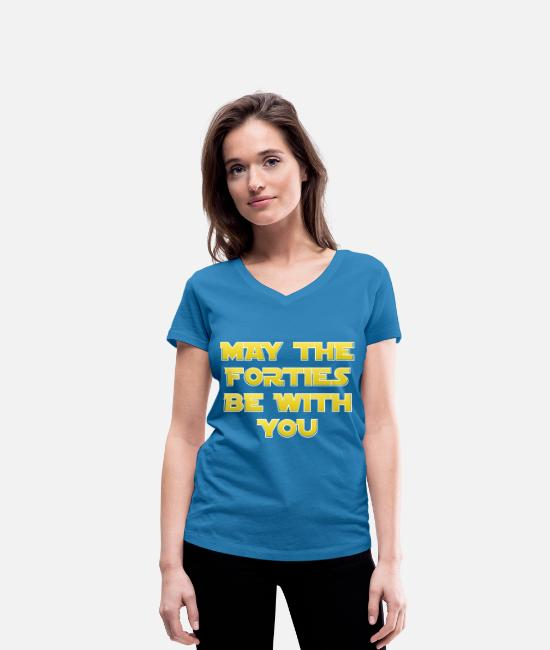 40th Birthday T-Shirts - MAY THE FOURTIES BE WITH YOU 40th birthday - Women's Organic V-Neck T-Shirt peacock-blue
