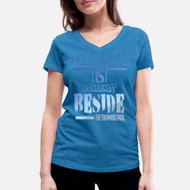 Loneliness Loneliness Be lonely saying - Women's Organic V-Neck T-Shirt