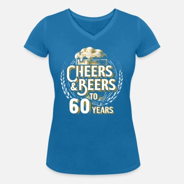 bcf5ac7c1 Cheers Beer 60th Birthday 60 Years Old Gift Women's Premium T-Shirt ...