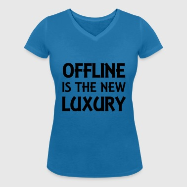 Offline is the new luxury - T-shirt bio col V Stanley & Stella Femme